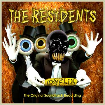 Residents | Icky Flix: The Original Soundtrack Recording